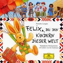 Felix bei den Kindern dieser Welt, CD