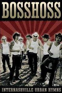 BossHoss: Internashville Urban Hymns, DVD