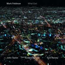 Mark Feldman (geb. 1955): What Exit, CD