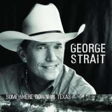 George Strait: Somewhere Down In Texas, CD
