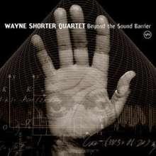 Wayne Shorter (geb. 1933): Beyond The Sound Barrier: Live 2002 - 2004, CD