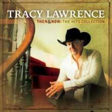 Tracy Lawrence: Then & Now: The Hits Collection, CD