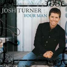 Josh Turner: Your Man, CD