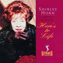 Shirley Horn (1934-2005): Here's To Life, CD