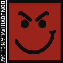 Bon Jovi: Have A Nice Day, CD