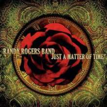 Randy Rogers: Just A Matter Of Time, CD
