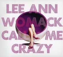 Lee Ann Womack: Call Me Crazy, CD