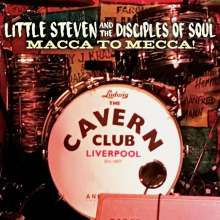 Little Steven (Steven Van Zandt): Macca To Mecca!, 1 CD und 1 DVD