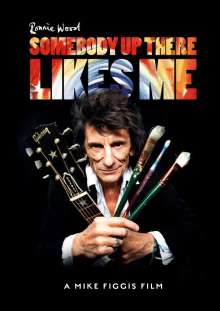 Ron (Ronnie) Wood: Somebody Up There Likes Me, DVD