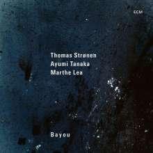 Thomas Strønen, Ayumi Tanaka & Marthe Lea: Bayou, CD