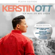 Kerstin Ott: Ich muss Dir was sagen (Platin Edition), CD