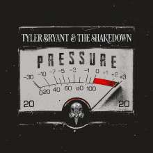Tyler Bryant & The Shakedown: Pressure, CD