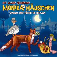 Die kleine Schnecke Monika Häuschen (62) Warum sind Füchse so schlau?, CD