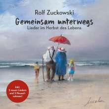 Rolf Zuckowski: Gemeinsam unterwegs: Lieder im Herbst des Lebens, CD