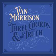 Van Morrison: Three Chords And The Truth (Silver Vinyl), 2 LPs