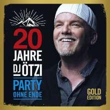 DJ Ötzi: 20 Jahre DJ Ötzi: Party ohne Ende (Gold Edition), 2 CDs