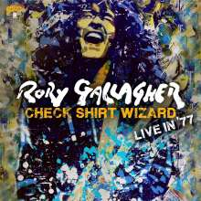 Rory Gallagher: Check Shirt Wizard - Live In '77, 2 CDs