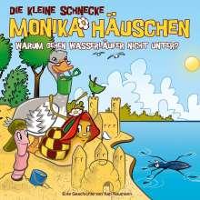 Die kleine Schnecke Monika Häuschen 56: Warum gehen Wasserläufer nicht unter?, CD