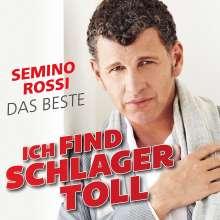 Semino Rossi: Ich find Schlager toll - Das Beste, CD