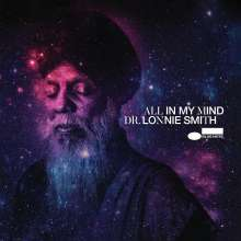 Dr. Lonnie Smith (Organ) (geb. 1942): All In My Mind: Live At The Jazz Standard, New York 2017 (Tone Poet Vinyl) (180g), LP