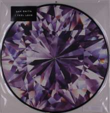 """Sam Smith: I Feel Love (Limited Edition) (Picture Disc), Single 12"""""""
