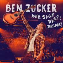 Ben Zucker: Wer sagt das?! Zugabe!, 3 CDs