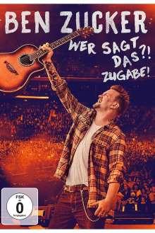 Ben Zucker: Wer sagt das ?! Zugabe !, DVD