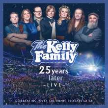 The Kelly Family: 25 Years Later - Live, 2 CDs
