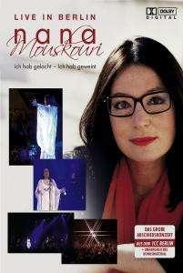 Nana Mouskouri: Ich hab gelacht - Ich hab geweint - Live in Berlin, DVD