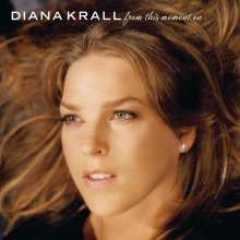 Diana Krall (geb. 1964): From This Moment On, CD