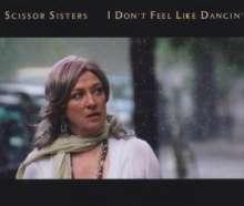 Scissor Sisters: I Don't Feel Like Danci, Maxi-CD