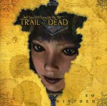 ...And You Will Know Us By The Trail Of Dead: So Divided, CD