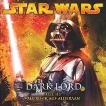Star Wars - Dark Lord 3:Aufruhr auf Alderan, CD