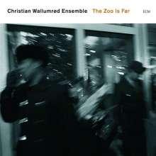 Christian Wallumrød (geb. 1971): The Zoo Is Far, CD