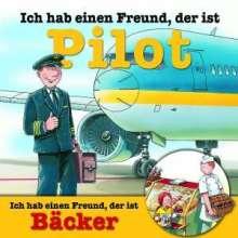 Ich hab einen Freund, der ist Pilot/Bäcker, CD