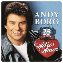 Andy Borg: 25 Jahre Adios Amor, 2 CDs