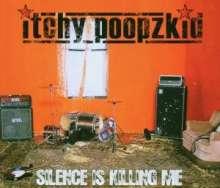 Itchy PoopSilence Is: Itchy PoopSilence Is, CD