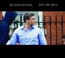 Scissor Sisters: She's My Man, CD