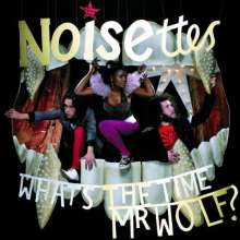 Noisettes: What's The Time Mr. Wolf, CD