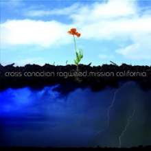 Cross Canadian Ragweed: Mission California, CD