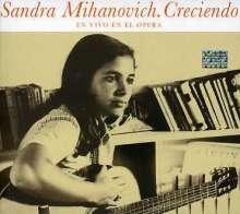 Sandra Mihanovich: Creciendo: En Vivo En E, CD