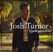 Josh Turner: Everything Is Fine, CD