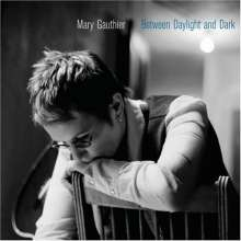 Mary Gauthier: Between Daylight And Dark, CD