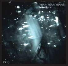 Yeah Yeah Yeah's: Is Is EP, CD