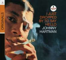 Johnny Hartman (1923-1983): I Just Dropped By To Say Hello, CD