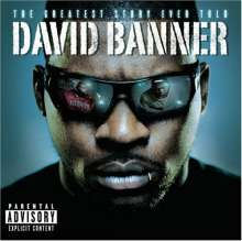David Banner: The Greatest Story Ever Told, CD