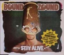 BoundzoundStay Alive: BoundzoundStay Alive, CD