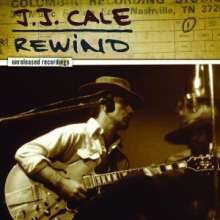 J.J. Cale: Rewind: Unreleased Recordings, CD