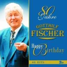 Gotthilf Fischer: 80 Jahre Gotthilf Fischer - Happy Birthday (Sonderedition), 2 CDs
