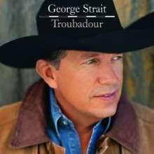 George Strait: Troubadour, CD